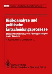 Risikoanalyse und politische Entscheidungsprozesse | Kunreuther ...