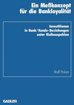 Abbildung von Polan | Ein Meßkonzept für die Bankloyalität | 1995 | 1995 | Investitionen in Bank/Kunde-Be... | 21