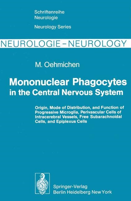 Mononuclear Phagocytes in the Central Nervous System | Oehmichen, 2012 | Buch (Cover)