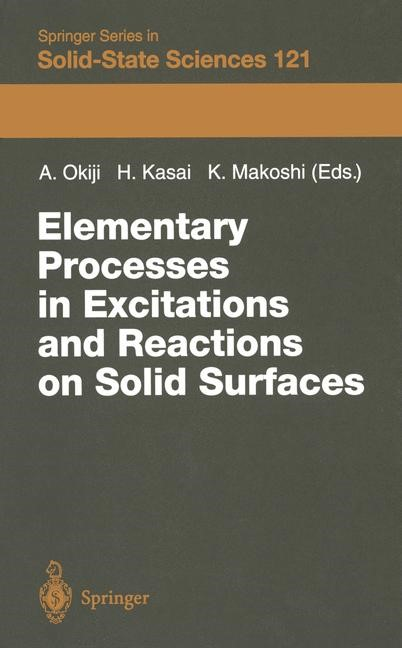 Elementary Processes in Excitations and Reactions on Solid Surfaces | Okiji / Kasai / Makoshi, 2011 | Buch (Cover)