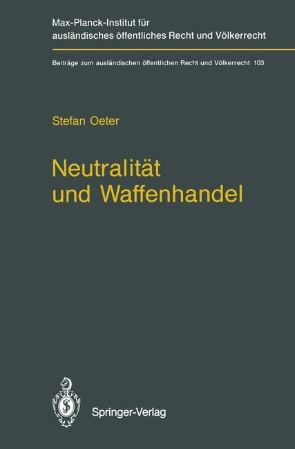 Neutralität und Waffenhandel / Neutrality and Arms Transfers | Oeter, 2011 | Buch (Cover)
