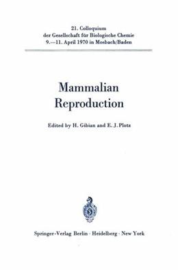 Abbildung von Gibian / Plotz   Mammalian Reproduction   2011   21