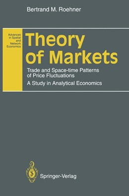 Abbildung von Roehner   Theory of Markets   2011   Trade and Space-time Patterns ...