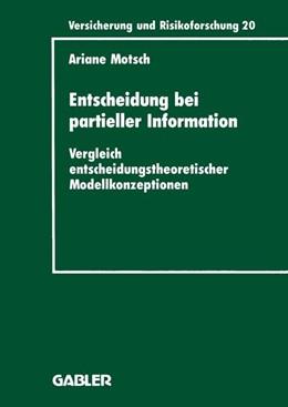 Abbildung von Motsch | Entscheidung bei partieller Information | 1995 | 1995 | Vergleich entscheidungstheoret...