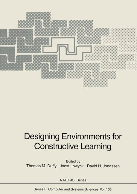 Designing Environments for Constructive Learning | Duffy / Lowyck / Jonassen, 2011 | Buch (Cover)