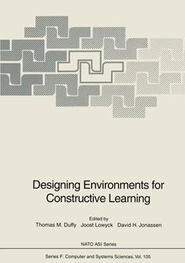 Abbildung von Duffy / Lowyck / Jonassen   Designing Environments for Constructive Learning   2011   105