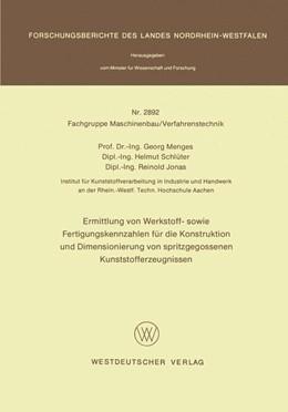Abbildung von Menges | Ermittlung von Werkstoff- sowie Fertigungskennzahlen für die Konstruktion und Dimensionierung von spritzgegossenen Kunststofferzeugnissen | 1979