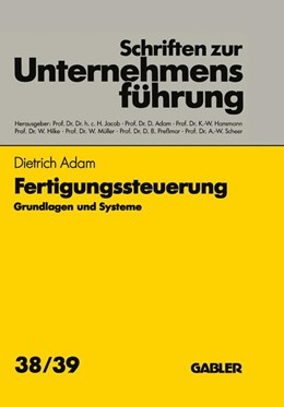 Abbildung von Adam | Fertigungssteuerung | 1. Auflage | 1992 | beck-shop.de