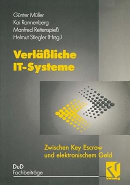 Abbildung von Müller / Stiegler / Rannenberg | Verläßliche IT-Systeme | 1997 | Zwischen Key Escrow und elektr...