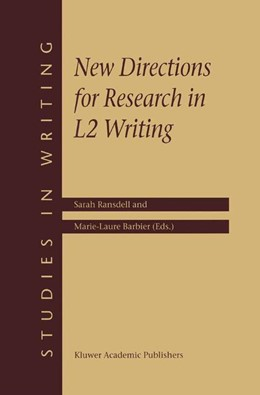 Abbildung von Ransdell / Barbier | New Directions for Research in L2 Writing | 2002 | 11