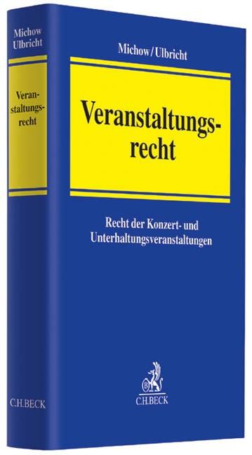 Abbildung von Michow / Ulbricht | Veranstaltungsrecht | 2013