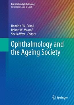 Abbildung von Scholl / Massof / West   Ophthalmology and the Ageing Society   2013