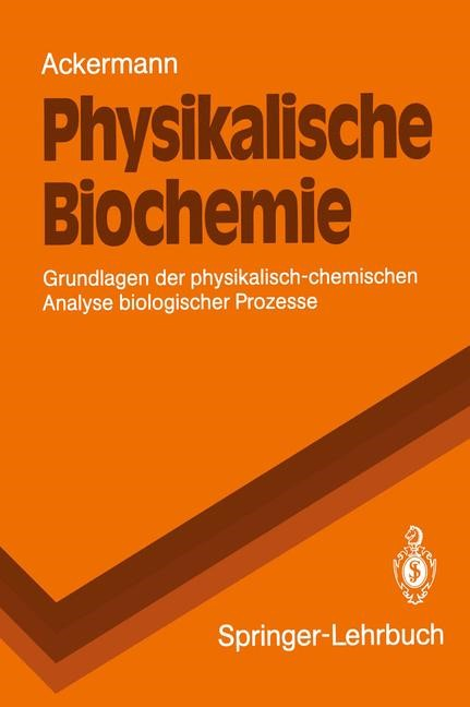 Physikalische Biochemie | Ackermann, 1992 | Buch (Cover)