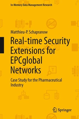 Abbildung von Schapranow | Real-time Security Extensions for EPCglobal Networks | 2013 | Case Study for the Pharmaceuti...