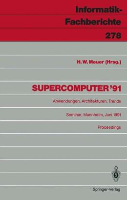 Abbildung von Meuer | Supercomputer '91 | 1991 | Anwendungen, Architekturen, Tr... | 278