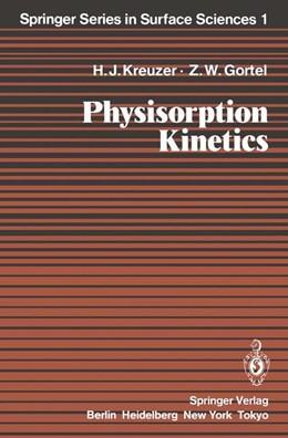 Abbildung von Kreuzer / Gortel | Physisorption Kinetics | 2011 | 1