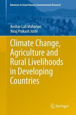 Abbildung von Maharjan / Joshi   Climate Change, Agriculture and Rural Livelihoods in Developing Countries   1. Auflage   2013   beck-shop.de