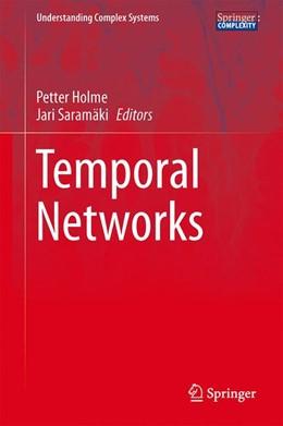 Abbildung von Holme / Saramäki | Temporal Networks | 2013