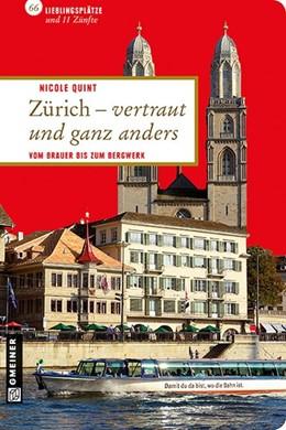 Abbildung von Quint   Zürich - vertraut und ganz anders   2. Auflage   2013   beck-shop.de