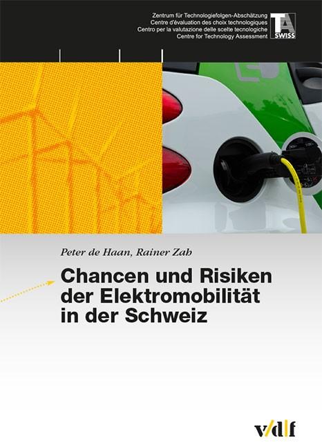 Chancen und Risiken der Elektromobilität in der Schweiz | / Zah / de Haan, 2012 | Buch (Cover)