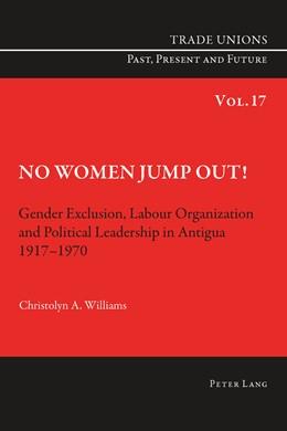 Abbildung von Williams | No Women Jump Out! | 2013 | Gender Exclusion, Labour Organ... | 17