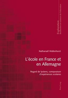 Abbildung von Wallenhorst | L'école en France et en Allemagne | 1. Auflage | 2013 | 155 | beck-shop.de