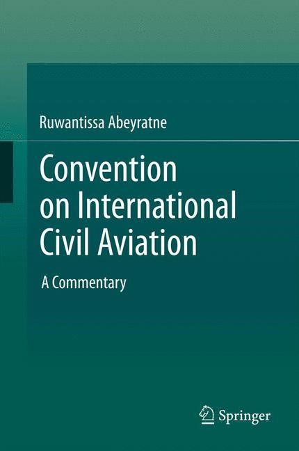 Convention on International Civil Aviation | Abeyratne, 2013 | Buch (Cover)