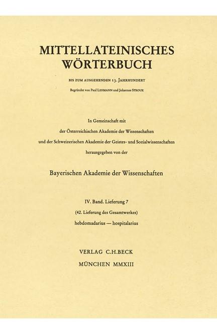 Cover: , Mittellateinisches Wörterbuch  42. Lieferung (hebdomadarius - horreo)