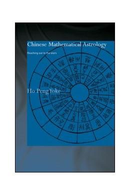 Abbildung von Yoke | Chinese Mathematical Astrology | 2013 | Reaching Out to the Stars