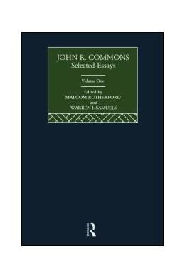 Abbildung von Rutherford / Samuels   John R. Commons: Selected Essays   1. Auflage   2020   beck-shop.de