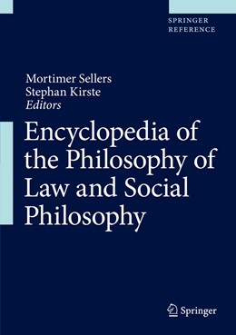 Abbildung von Sellers / Kirste | Encyclopedia of the Philosophy of Law and Social Philosophy | 1st ed. 2021 | 2021