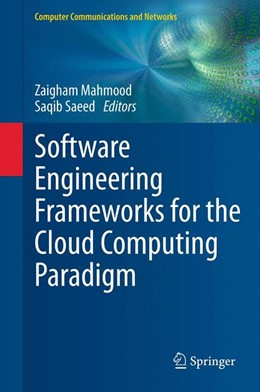 Abbildung von Mahmood / Saeed | Software Engineering Frameworks for the Cloud Computing Paradigm | 1. Auflage | 2013 | beck-shop.de