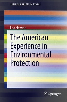 Abbildung von Newton | The American Experience in Environmental Protection | 2013