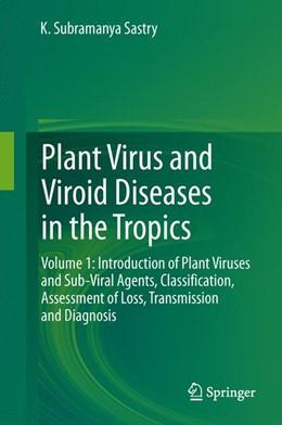 Abbildung von Sastry | Plant Virus and Viroid Diseases in the Tropics | 2013 | Volume 1: Introduction of Plan...