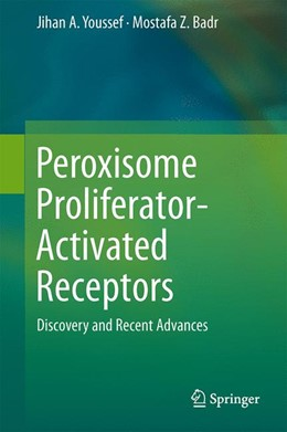 Abbildung von Youssef / Badr | Peroxisome Proliferator-Activated Receptors | 2013 | Discovery and Recent Advances