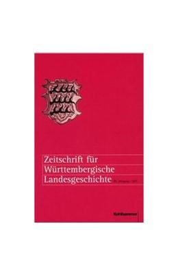 Abbildung von Zeitschrift für Württembergische Landesgeschichte | 79. Jahrgang | 2020 | Herausgegeben von der Kommissi...