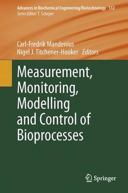 Abbildung von Mandenius / Titchener-Hooker | Measurement, Monitoring, Modelling and Control of Bioprocesses | 2013 | 132