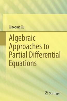 Abbildung von Xu | Algebraic Approaches to Partial Differential Equations | 2013 | Partial Differential Equations