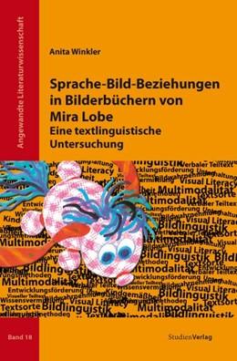 Abbildung von Winkler | Sprache-Bild-Beziehungen in Bilderbüchern von Mira Lobe | mit Farbteil und zahlreichen s/w-Abbildungen | 2013 | Eine textlinguistische Untersu... | 18