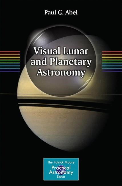 Visual Lunar and Planetary Astronomy | Abel, 2013 | Buch (Cover)