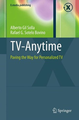 Abbildung von Gil Solla / Sotelo Bovino   TV-Anytime   2013   Paving the Way for Personalize...