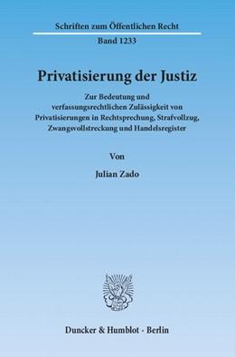 Abbildung von Zado | Privatisierung der Justiz | 1. Auflage 2013 | 2013 | Zur Bedeutung und verfassungsr... | 1233