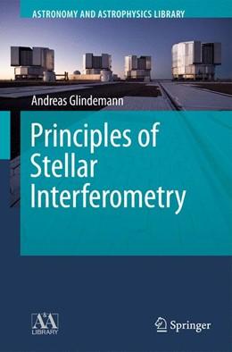 Abbildung von Glindemann | Principles of Stellar Interferometry | 2013