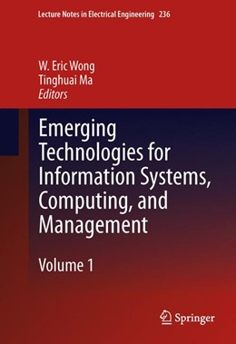 Abbildung von Wong / Ma | Emerging Technologies for Information Systems, Computing, and Management | 2013 | 236