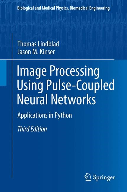Image Processing using Pulse-Coupled Neural Networks | Lindblad / Kinser, 2013 | Buch (Cover)