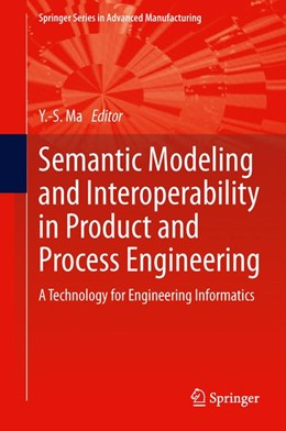 Abbildung von Ma | Semantic Modeling and Interoperability in Product and Process Engineering | 1. Auflage | 2013 | beck-shop.de