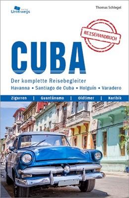 Abbildung von Schlegel | Cuba - Reiseführer ( Kuba) | Veränd. Neuauflage | 2020 | Das komplette Reisehandbuch