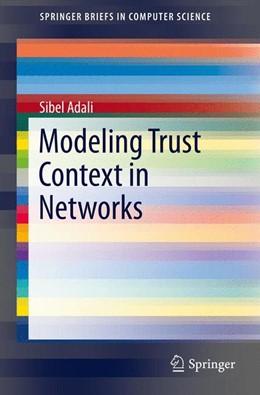 Abbildung von Adali | Modeling Trust Context in Networks | 1. Auflage | 2013 | beck-shop.de