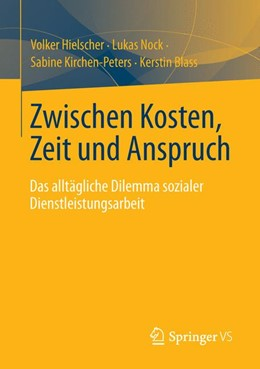 Abbildung von Hielscher / Nock | Zwischen Kosten, Zeit und Anspruch | 1. Auflage | 2013 | beck-shop.de