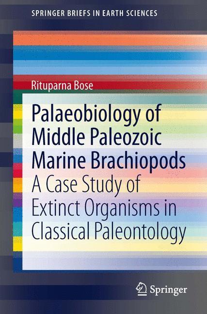 Palaeobiology of Middle Paleozoic Marine Brachiopods | Bose, 2013 | Buch (Cover)